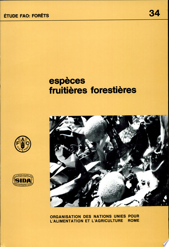 Espèces fruitières forestières : fiches techniques / @Food and Agriculture Organization of the United Nations.- Rome : FAO , 1982