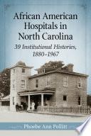 African American Hospitals in North Carolina Book PDF