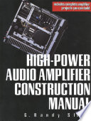 High Power Audio Amplifier Construction Manual