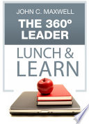 The 360 Degree Leader Lunch   Learn