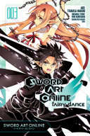 Sword Art Online  Fairy Dance  Vol  3  manga