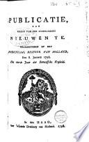 Verzameling van Proclamaties  Publicaties  Notificaties  enz  uitg  door de Nationale Vergadering  het Uitvoerend Bewind  het Staatsbewind en H H  Mogende vertegenwoordigende het Gemeenebest  1 maart 1796   30 dec  1805