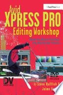 Avid Xpress Pro Editing Workshop