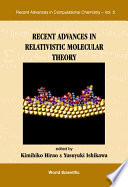 Recent Advances In Relativistic Molecular Theory book
