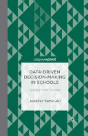 Data Driven Decision Making In Schools Lessons From Trinidad