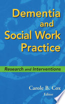 Dementia And Social Work Practice book