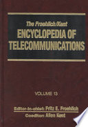 The Froehlich Kent Encyclopedia of Telecommunications