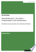 """Alfred Wolfenstein: """"Die Städter"""". Gedichtsanalyse und -interpretation"""