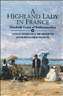 A Highland Lady in France, 1843-1845 An Avid Readership Since Its First Publication In