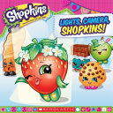 Lights, Camera, Shopkins! (Shopkins) Illustrated 8x8 Storybook When Lippy Lips