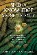 Seed of Knowledge, Stone of Plenty