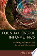Foundations of Info Metrics
