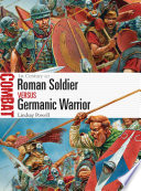Roman Soldier Vs Germanic Warrior
