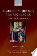 Reading in Proust's A la Recherche