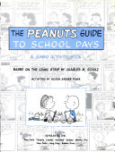 The Peanuts Guide To School Days