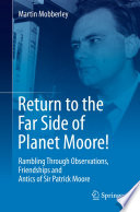 Return to the Far Side of Planet Moore!