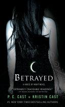 Betrayed by P. C. Cast