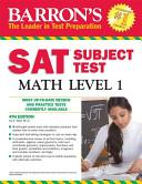 SAT Subject test Math Level 1  4th edition  Barron s Sat Subject Test Math Level 1