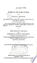 New Zetetic Method for English and French Composition: a Series of Progressive Exercises Containing Imitations of Fables, Legends, Poems, &c. &c