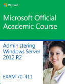 70 411 Administering Windows Server 2012 R2