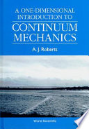 A One dimensional Introduction to Continuum Mechanics