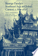Strange Parallels: Volume 2, Mainland Mirrors: Europe, Japan, China, South Asia, And The Islands : both to integrate southeast asia into world history...