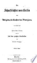 Der Scharfrichter von Berlin oder Brigitta, die Tochter des Patriziers