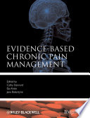 Evidence Based Chronic Pain Management
