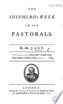 The shepherd s week  In six pastorals