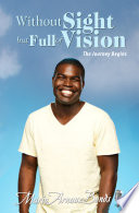 Without Sight But Full of Vision