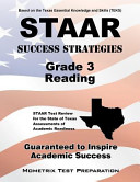 Staar Success Strategies Grade 3 Reading Study Guide  Staar Test Review for the State of Texas Assessments of Academic Readiness