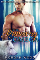 The Runaway Omega