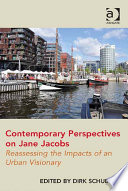 Contemporary Perspectives on Jane Jacobs
