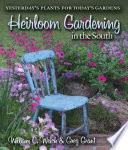 Heirloom Gardening in the South Book PDF
