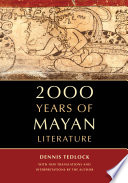 2000 Years of Mayan Literature Literary Genius Of These Ancient Authors