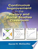 Continuous Improvement in the History and Social Studies Classroom