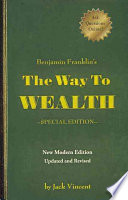 Benjamin Franklin S The Way To Wealth