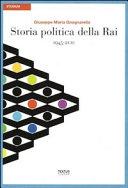Storia politica della RAI  1945 2010