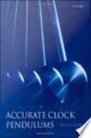 Accurate Clock Pendulums