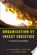 Organization Of Insect Societies book