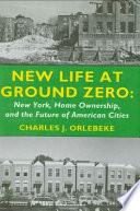 New Life at Ground Zero
