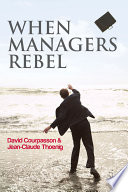 When Managers Rebel