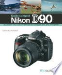 Le guide complet du Nikon