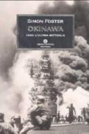 Okinawa. 1945: l'ultima battaglia