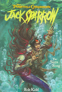 Pirates of the Caribbean  The Siren Song   Jack Sparrow Book  2