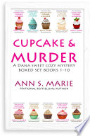 Cupcake   Murder  A Dana Sweet Cozy Mystery Boxed Set Books 1 10