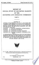 Report Of Special Study Of Securities Markets Of The Securites And Exchange Commission