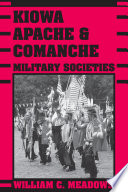 Kiowa Apache And Comanche Military Societies