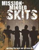 Mission Minded Skits