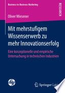 Mit mehrstufigem Wissenserwerb zu mehr Innovationserfolg